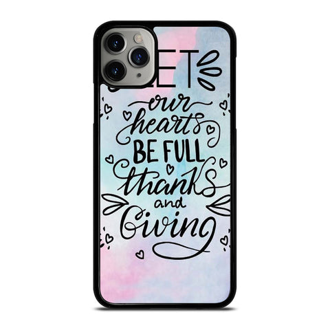 THANKS AND GIVING QUOTE iPhone 11 Pro Max Case Cover