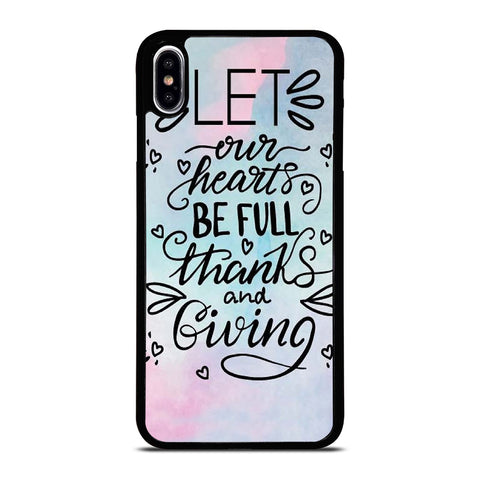 THANKS AND GIVING QUOTE iPhone XS Max Case Cover