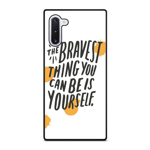 THE BRAVE THING QUOTE Samsung Galaxy Note 10 Case Cover