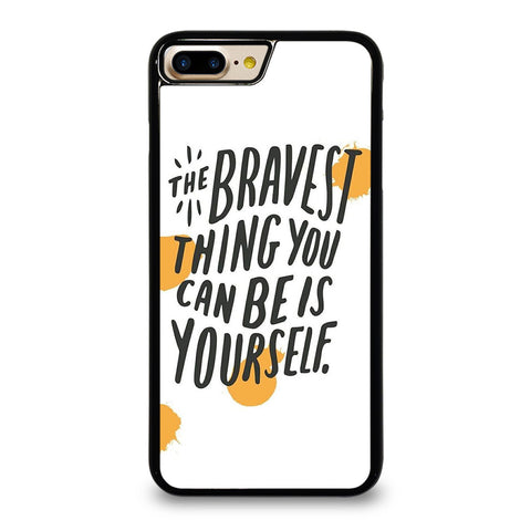 THE BRAVE THING QUOTE iPhone 7 / 8 Plus Case Cover