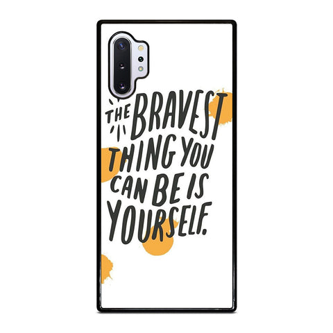 THE BRAVE THING QUOTE Samsung Galaxy Note 10 Plus Case Cover
