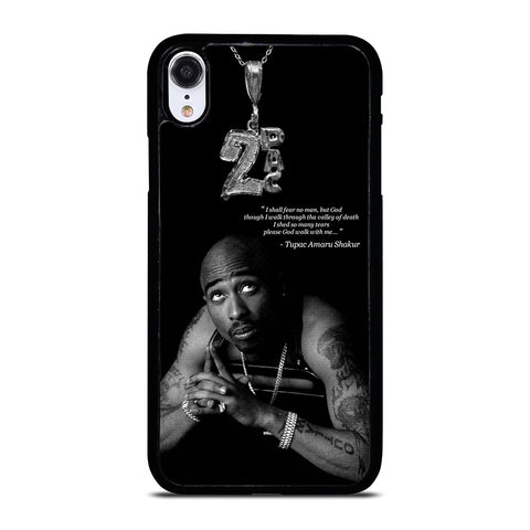 TUPAC SHAKUR QUOTE iPhone XR Case Cover