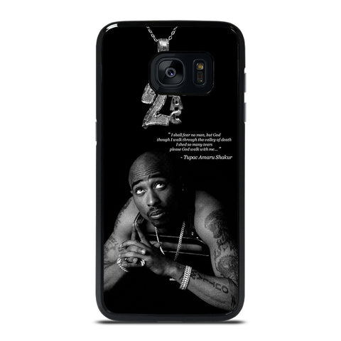 TUPAC SHAKUR QUOTE Samsung Galaxy S7 Edge Case Cover