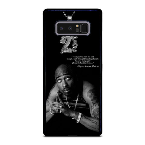 TUPAC SHAKUR QUOTE Samsung Galaxy Note 8 Case Cover