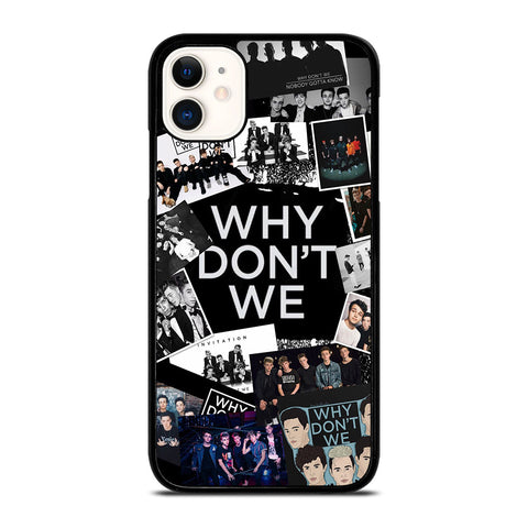 WHY DON'T WE BAND COLLAGE iPhone 11 Case Cover
