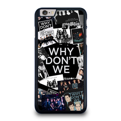 WHY DON'T WE BAND COLLAGE iPhone 6 / 6S Plus Case Cover