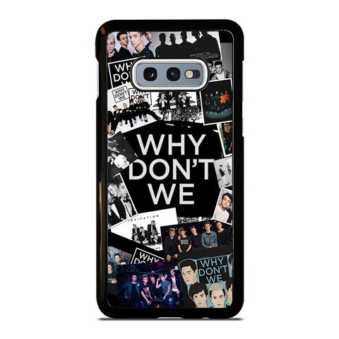 WHY DON'T WE BAND COLLAGE Samsung Galaxy S10e Case Cover