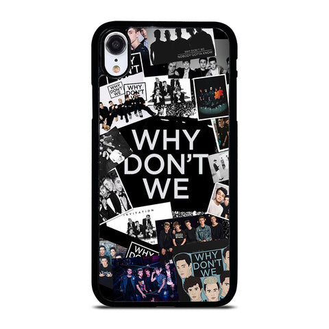 WHY DON'T WE BAND COLLAGE iPhone XR Case Cover