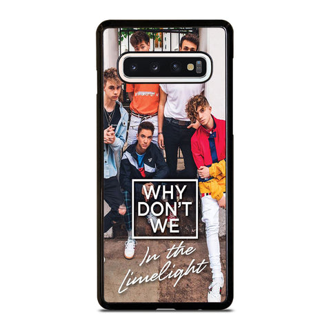 WHY DON'T WE IN THE LIMELIGHT Samsung Galaxy S10 Case Cover