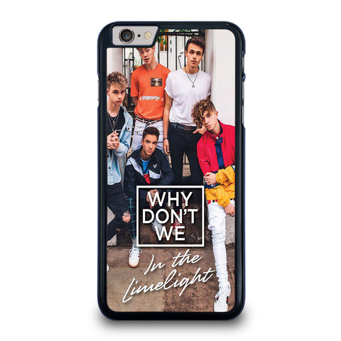 WHY DON'T WE IN THE LIMELIGHT iPhone 6 / 6S Plus Case Cover