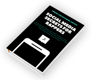 Social Media Secrets For Rappers (E-BOOK)