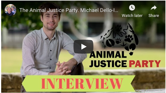 The Animal Justice Party -  Michael Dello-Iacovo Interview.