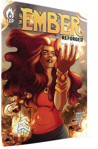 The Last Ember #1: Reforged Limited Variant Covers!