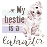 My Bestie is a Labrador - Women's Fitted T-Shirt