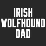 Irish Wolfhound Dad Block Font - Adult Unisex T-Shirt