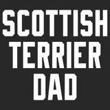 Scottish Terrier Dad Block Font - Adult Unisex T-Shirt