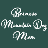 Bernese Mountain Dog Mom - Script - Women's Fitted T-Shirt