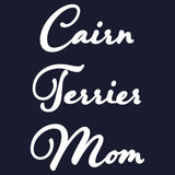 Cairn Terrier Mom - Script - Women's Fitted T-Shirt