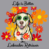 Life is Better - Labrador and Flowers - Adult Unisex T-Shirt