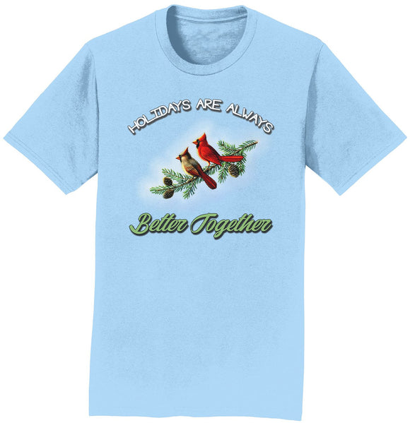 Holidays Together Cardinals - Adult Unisex T-Shirt