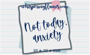 Not Today, Anxiety - 7oz jars and 2oz tins