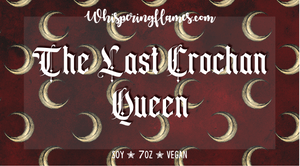 The Last Crochan Queen - Inspired by the Throne of Glass Series