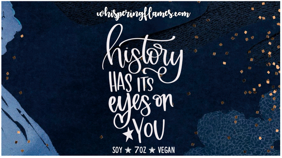 History Has it's Eyes on You - 7oz Jar
