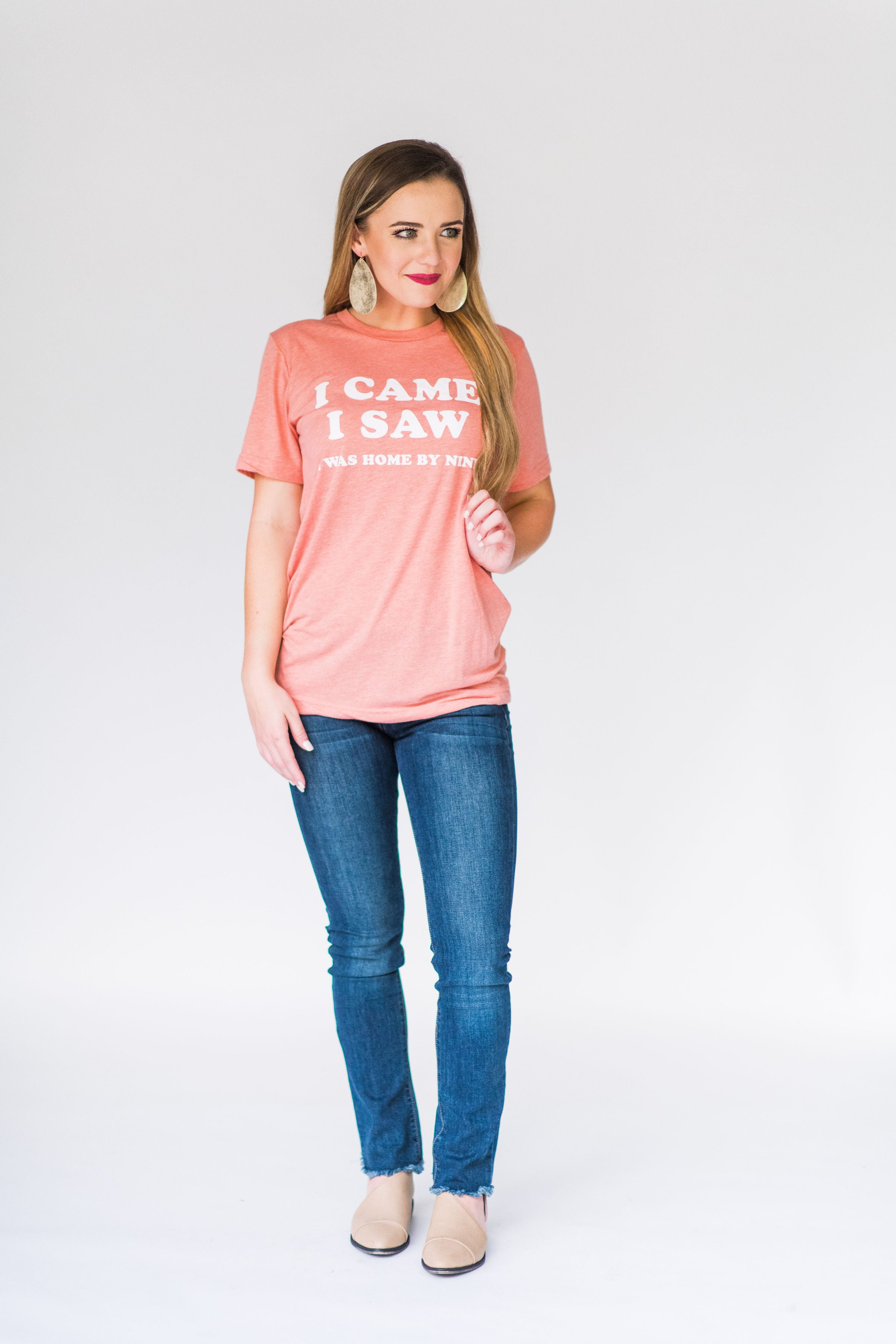 Friday + Saturday I Came I Saw I Was Home By Nine T-Shirt:  Peach