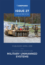 Load image into Gallery viewer, Military Unmanned Systems Issue 27 (Print Handbook)