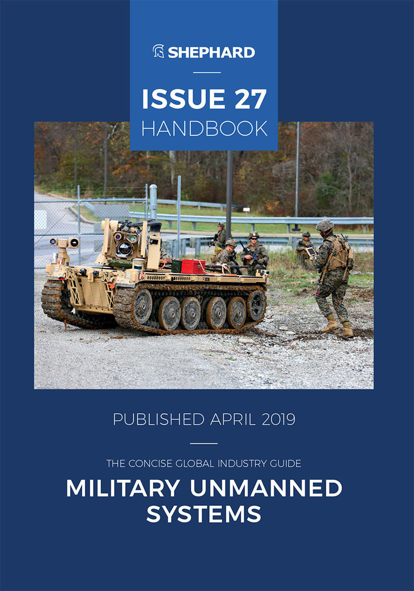 Military Unmanned Systems Issue 27 (Print Handbook)