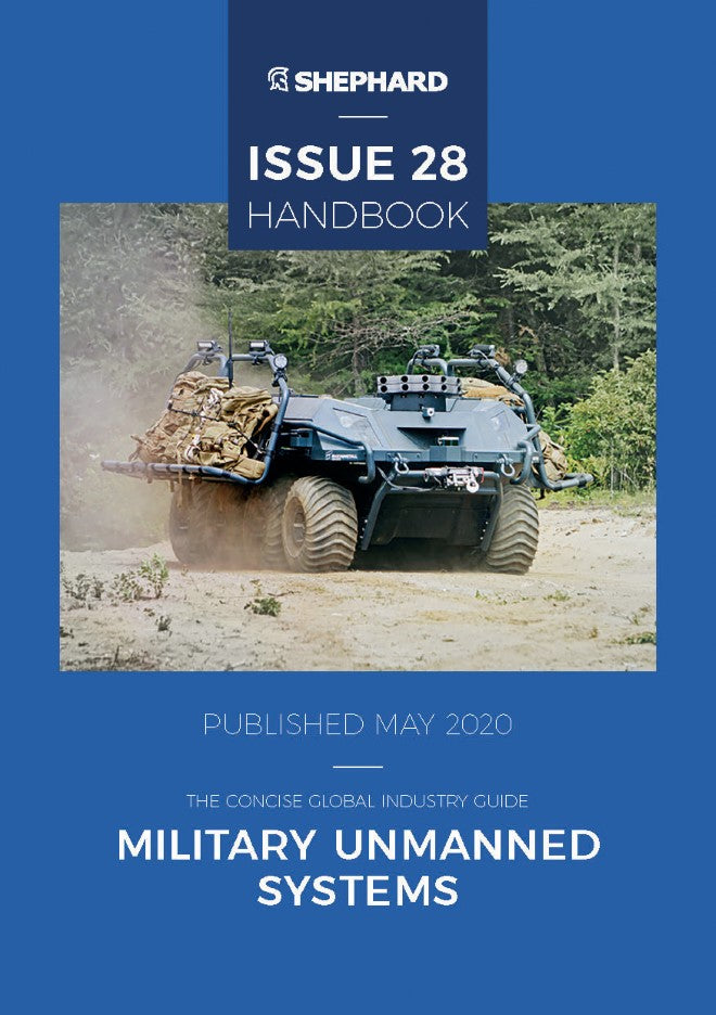 Military Unmanned Systems Issue 28 (Digital Handbook)