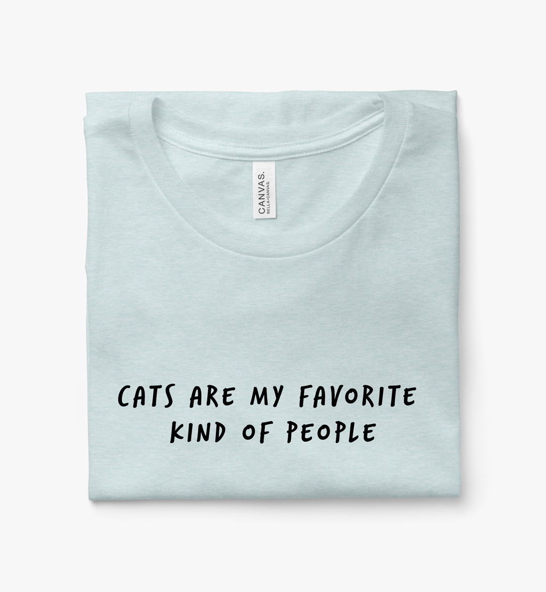 Cats Are My Favorite Kind of People