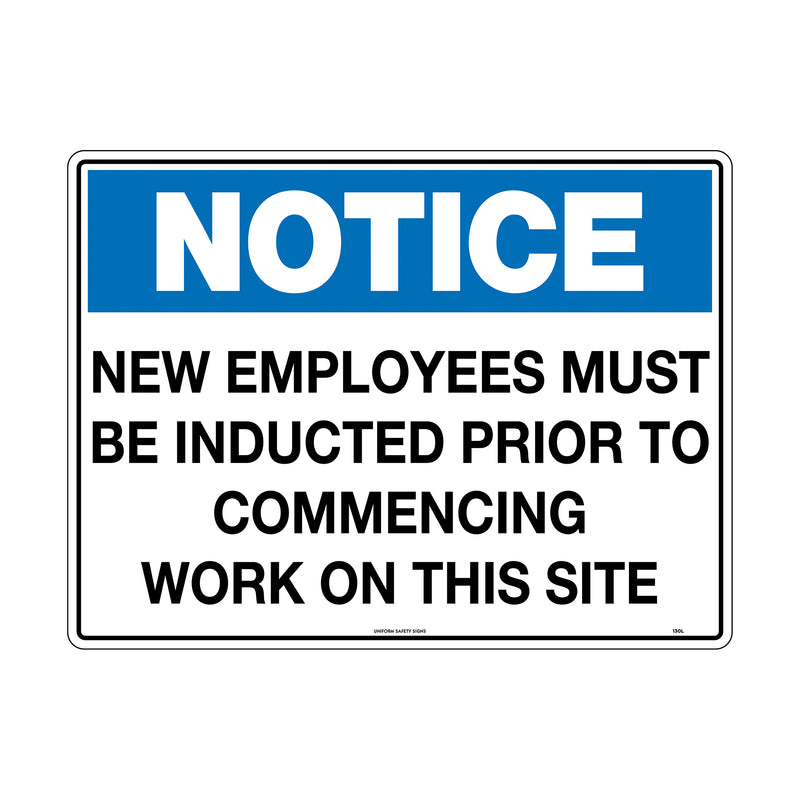 Notice New Employees Must be Inducted Prior to Commencing Work on This Site
