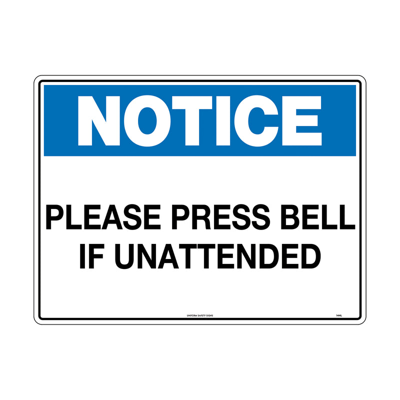 Notice Please Press Bell If Unattended