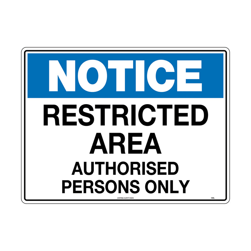 Notice Restricted Area Authorised Persons Only