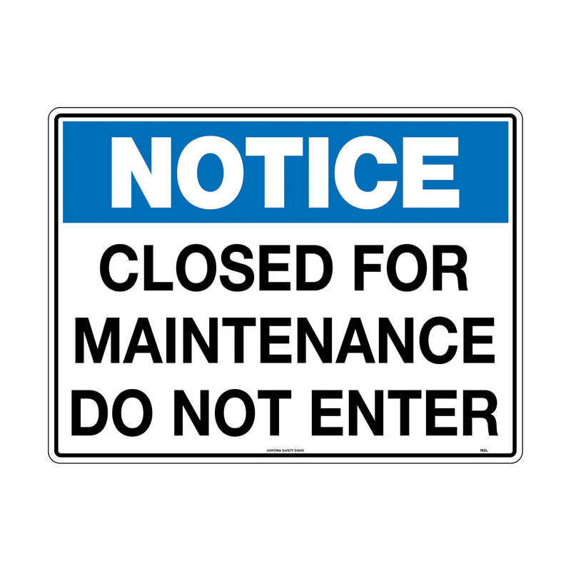 Notice Closed For Maintenance Do Not Enter