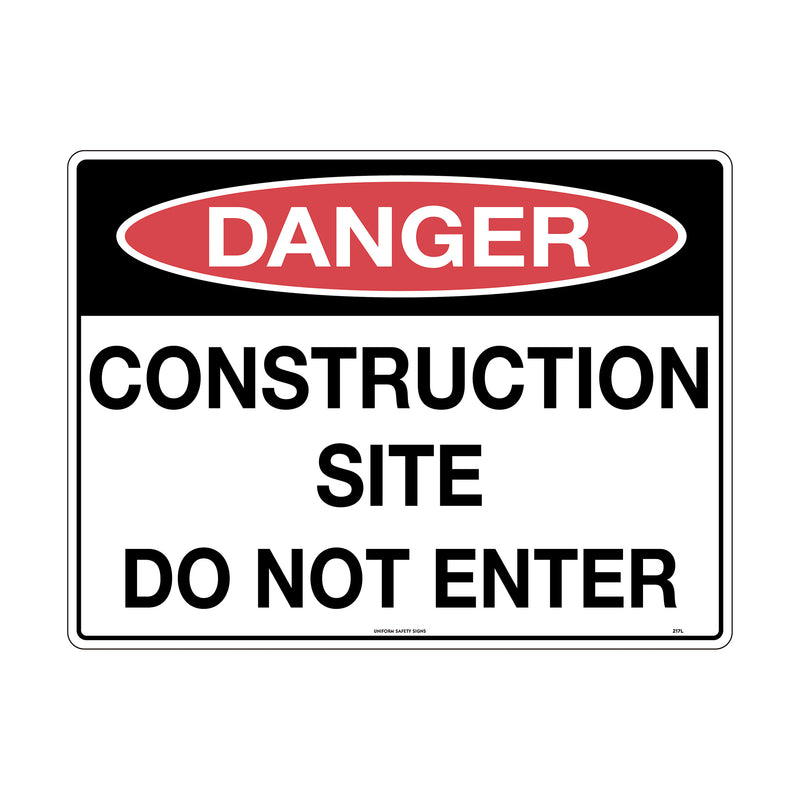 Danger Construction Site Do Not Enter