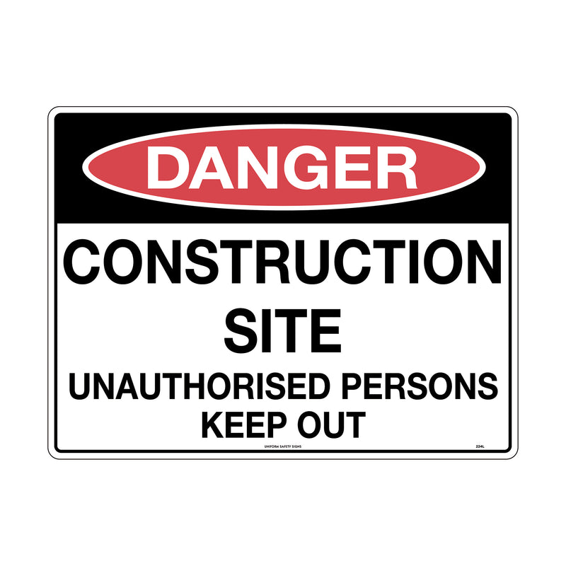 Danger Construction Site Unauthorised Persons Keep Out