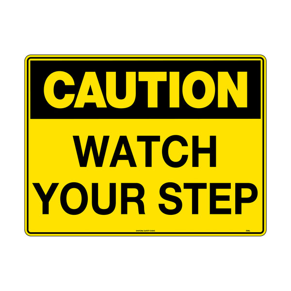 Caution Watch Your Step