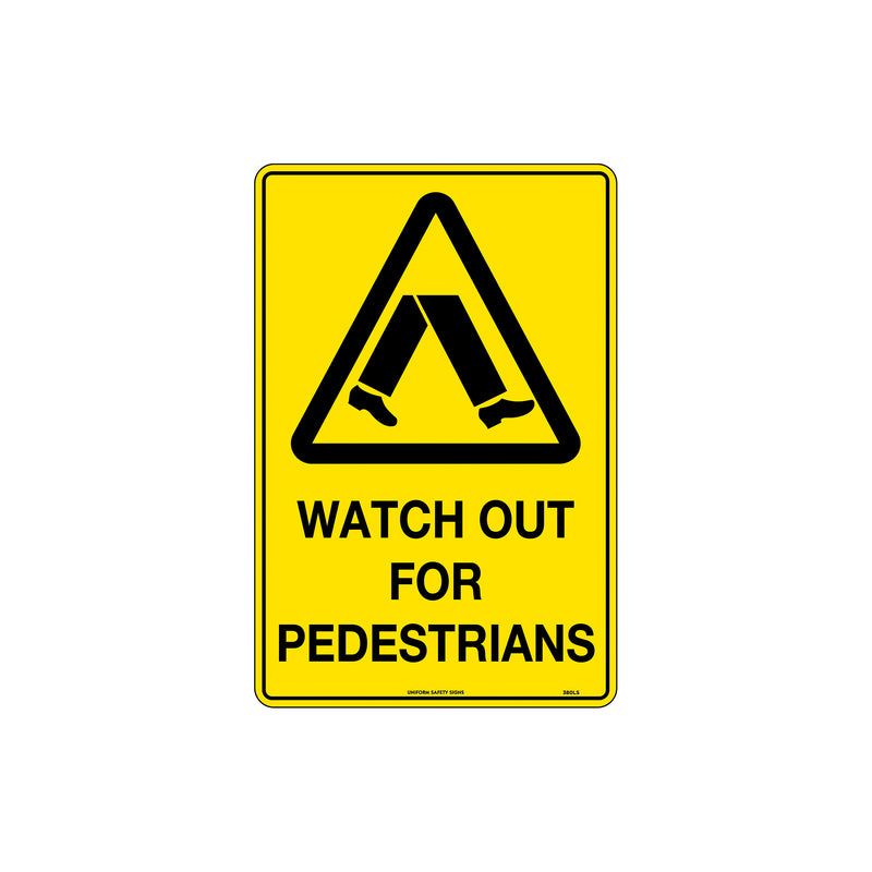 Caution Watch Out For Pedestrians