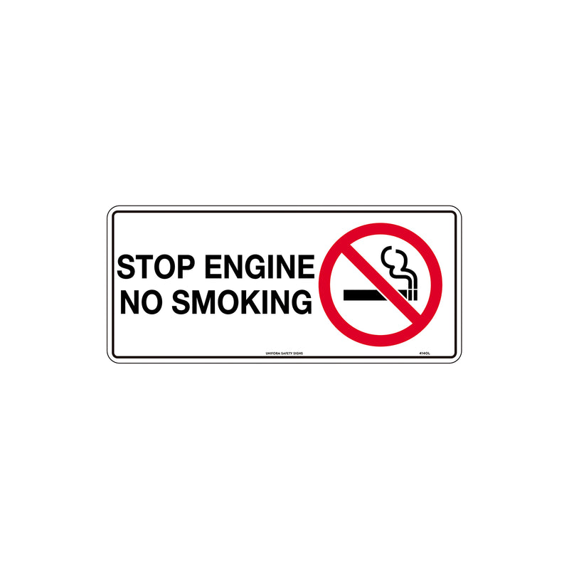 Stop Engine No Smoking