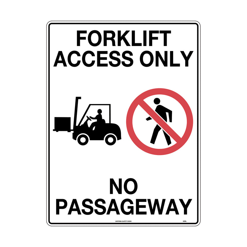 Forklift Access Only No Passageway