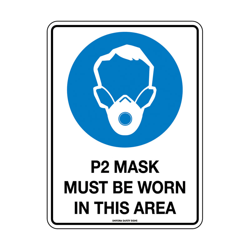 P2 Mask Must Be Worn In This Area
