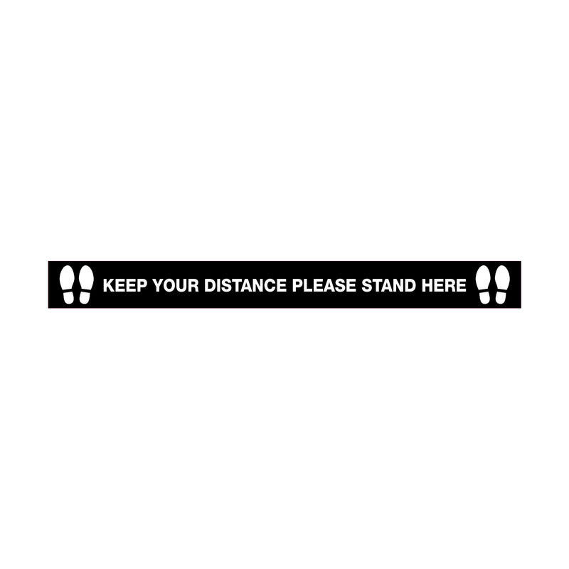 Anti Slip Floor Graphics - Keep Your Distance Please Stand Here