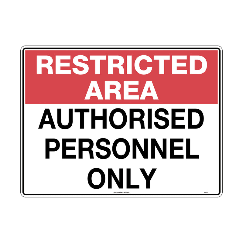 Restricted Area Authorised Personnel Only
