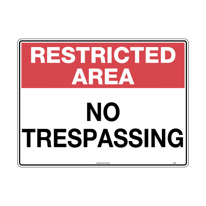Restricted Area No Trespassing