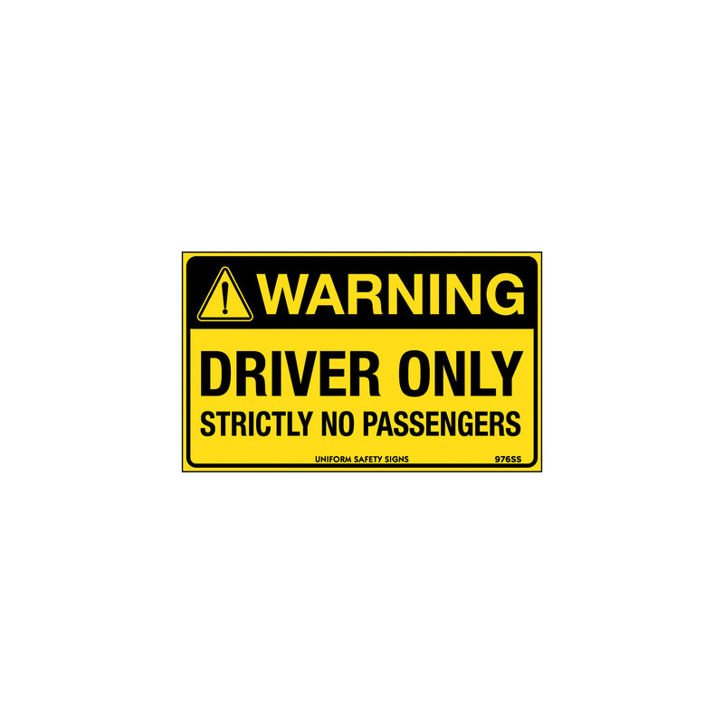 Warning Driver Only Strictly No Passengers