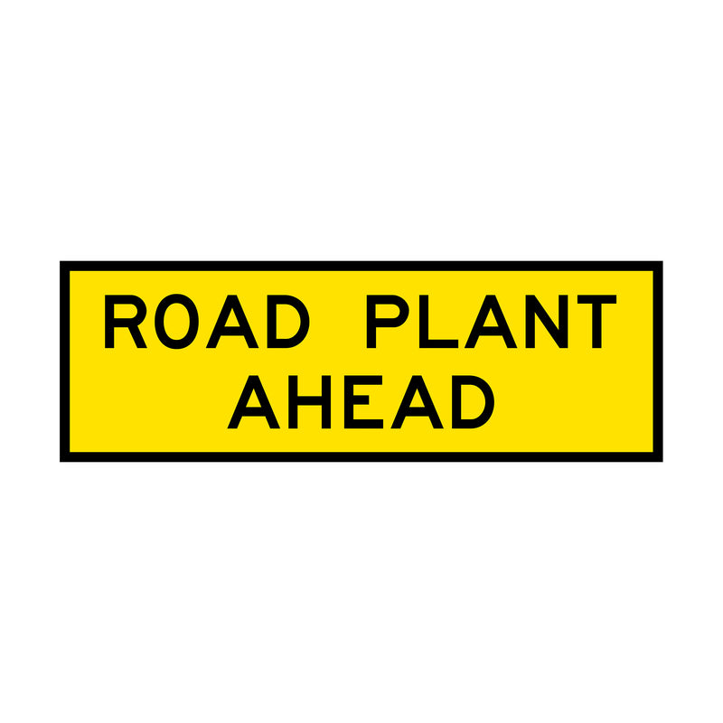 Road Plant Ahead