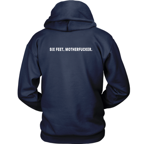 Image of Six feet, Motherfucker Unisex Hoodie