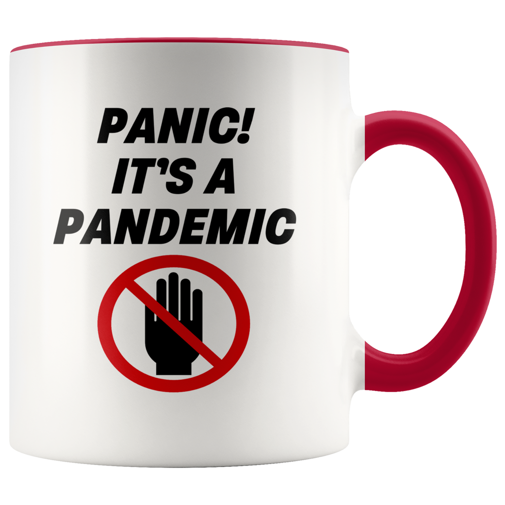 Panic! It's a Pandemic Color Accent Mug